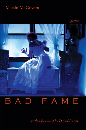 Bad Fame by Martin McGovern